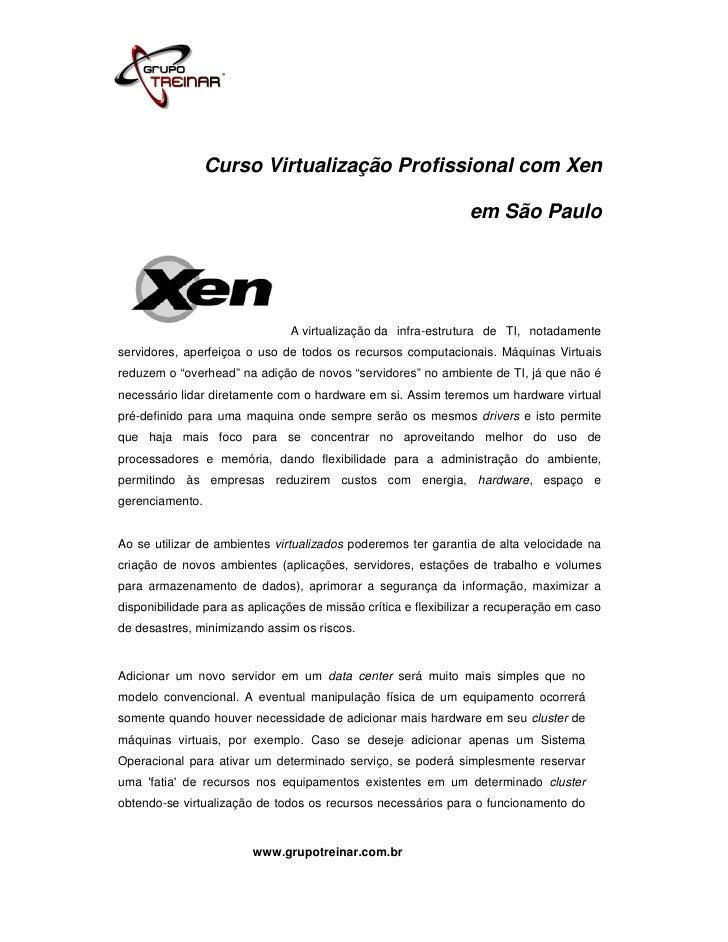 Curso Virtualização Profissional com Xen                                                                em São Paulo      ...