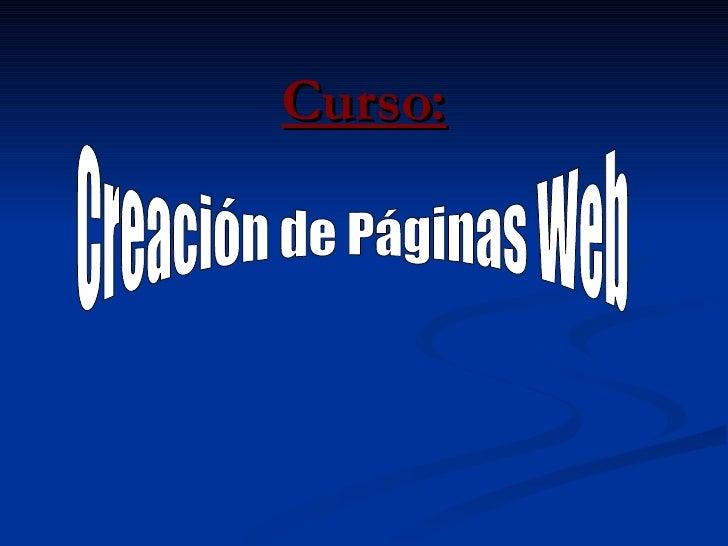 Curso: Creación de Páginas Web