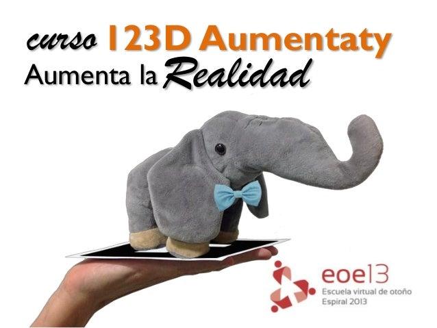 123D Aumentaty Aumenta laRealidad curso