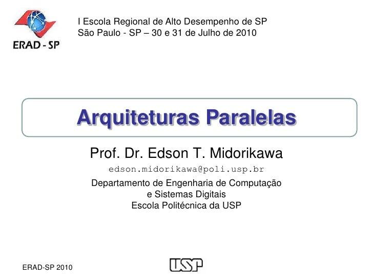 I Escola Regional de Alto Desempenho de SP                São Paulo - SP – 30 e 31 de Julho de 2010                    Arq...