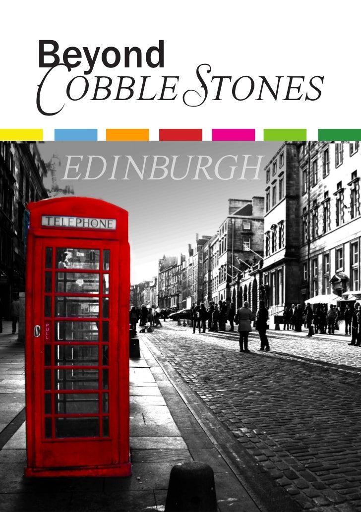 BeyondCobble Stones edinburgh