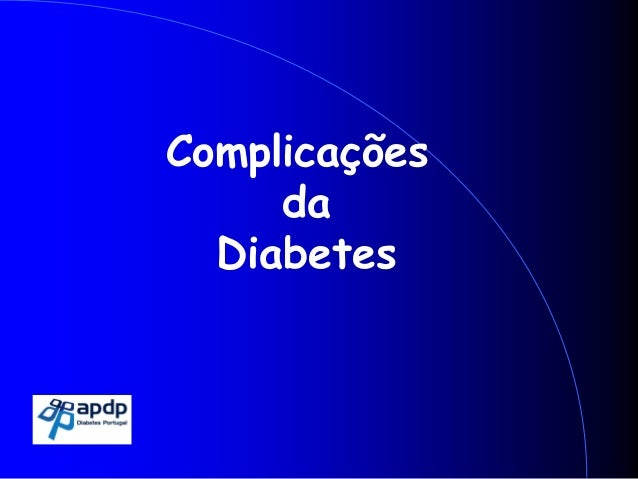 Complicações da Diabetes