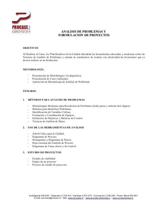 ANALISIS DE PROBLEMAS Y                                      FORMULACION DE PROYECTOSOBJETIVOSAl finalizar el Curso, los P...