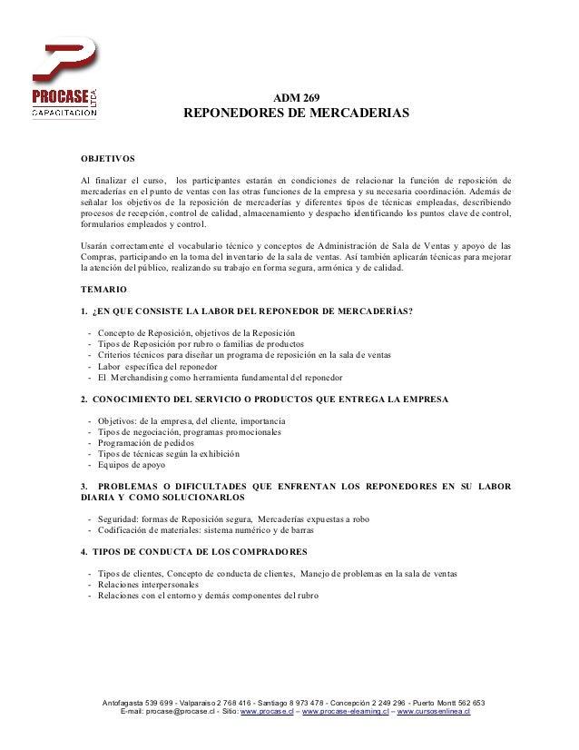 ADM 269                            REPONEDORES DE MERCADERIASOBJETIVOSAl finalizar el curso, los participantes estarán en ...