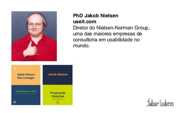 Cinco atributos da usabilidade (NIELSEN, 1993)Facilidade de aprendizagemEficiência de usoFacilidade de memorizaçãoBaixa ta...