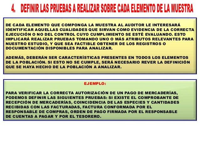 EL AUDITOR TENDRÁ QUE DEFINIR CON PRECISIÓN QUÉ CONDICIONES DEBEN CUMPLIR LOS RESULTADOS DE LAS PRUEBAS SOBRE LOS ELEMENTO...