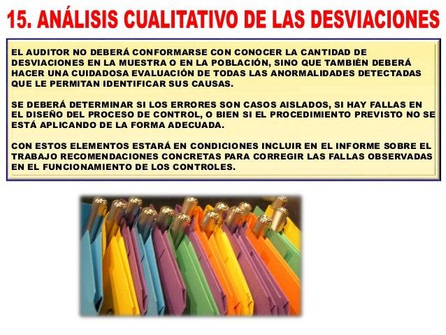 DISEÑO DE LAS PRUEBAS DE AUDITORÍA ESTÁN RELACIONADAS CON EL GRADO DE EFECTIVIDAD DEL CONTROL INTERNO DEL PROCESO. EL AUDI...