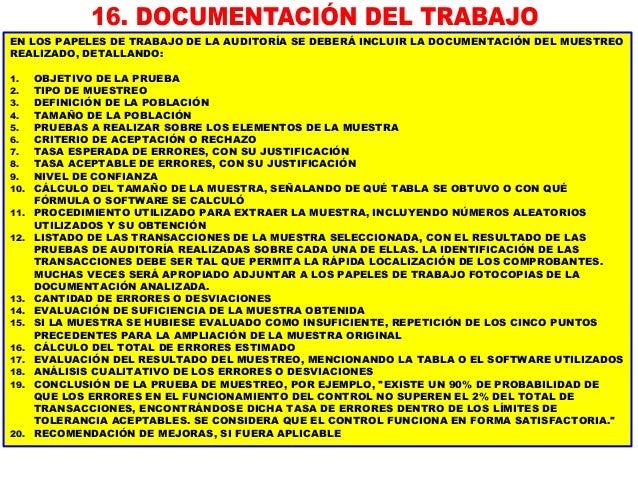 LOS PROCEDIMIENTOS DE AUDITORÍA A EJECUTAR PUEDEN CLASIFICARSE DE LA MANERA SIGUIENTE: PRUEBAS DE CONTROLES SON PROCEDIMIE...