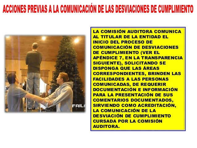 COMISIÓN AUDITORA ÁREAS O UNIDADES AUDITADAS EL INICIO DE LA COMUNICACIÓN DE DESVIACIONES DE CUMPLIMIENTO, ES PUESTO OPORT...