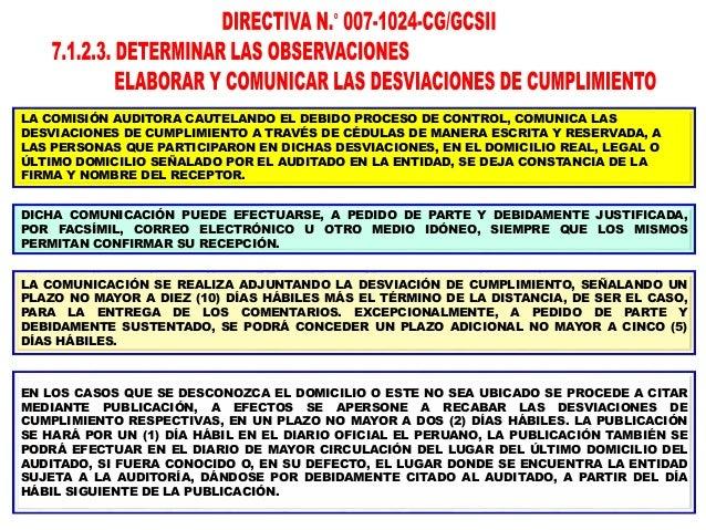 LA COMISIÓN AUDITORA CAUTELANDO EL DEBIDO PROCESO COMUNICA DE MANERA ESCRITA Y RESERVADA, LAS DESVIACIONES DE CUMPLIMIENTO...