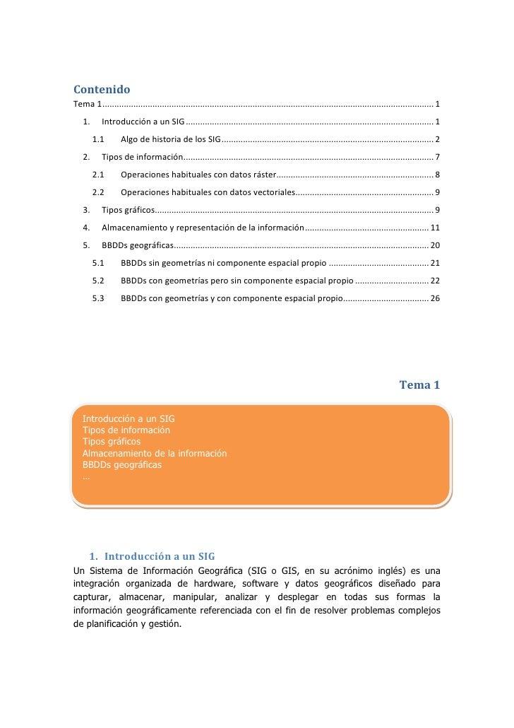 """Contenido TOC o """" 1-3""""  h z u Tema 1 PAGEREF _Toc235850207 h 11.Introducción a un SIG PAGEREF _Toc235850208 h 11.1Algo de ..."""