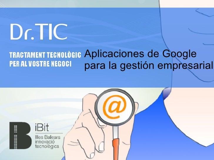 Aplicaciones de Googlepara la gestión empresarial