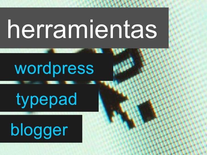 herramientas wordpress typepad blogger