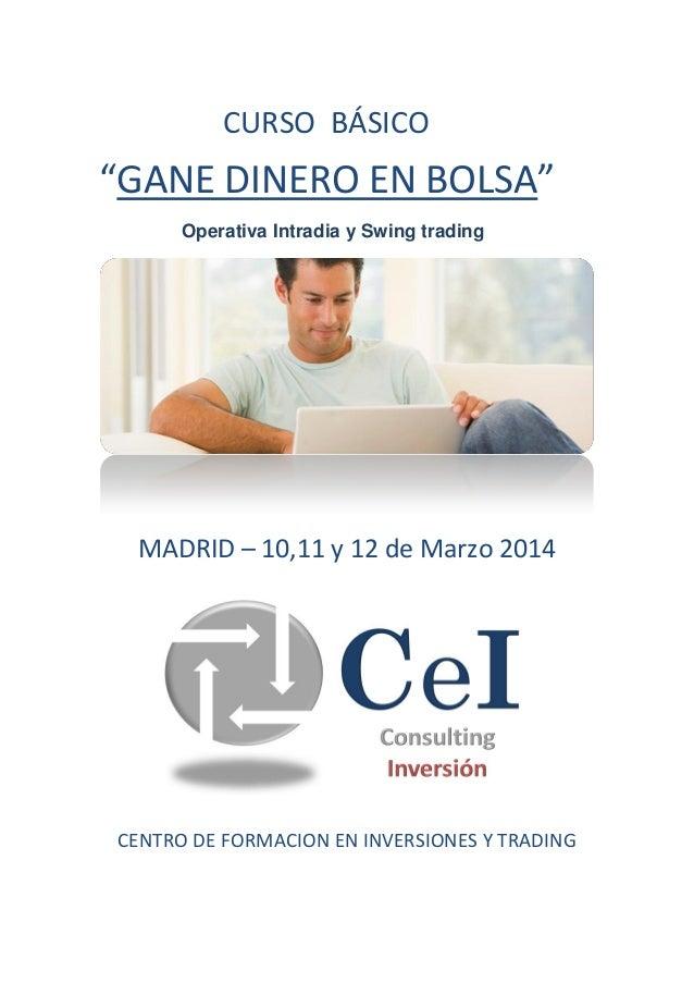 Curso basico cei gane dinero en bolsa madrid marzo 2014 for Curso de escaparatismo madrid