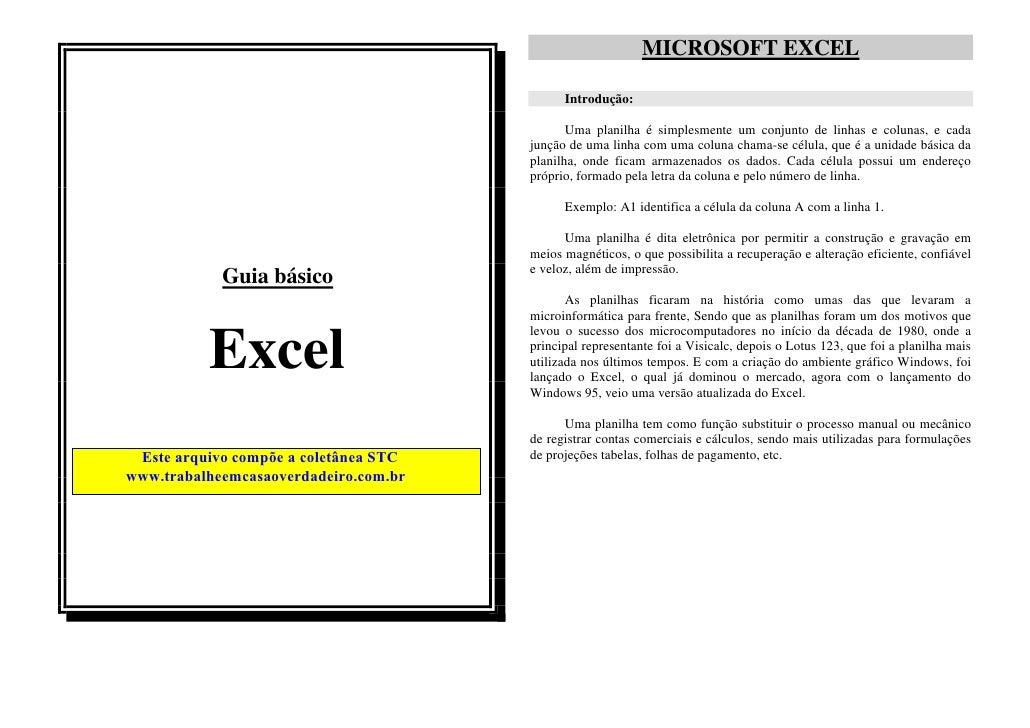 MICROSOFT EXCEL                                             Introdução:                                              Uma p...