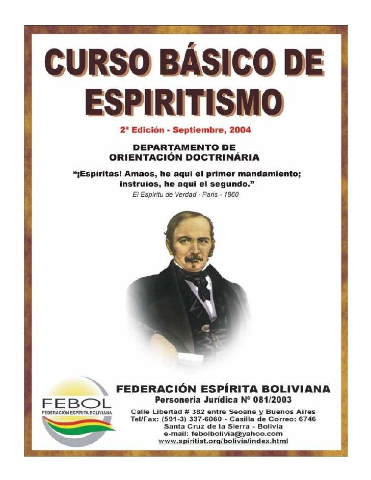 FEDERACIÓN ESPÍRITA BOLIVIANA                               DEPARTAMENTO DE ORIENTACIÓN                                   ...