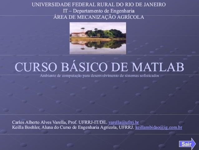 UNIVERSIDADE FEDERAL RURAL DO RIO DE JANEIROUNIVERSIDADE FEDERAL RURAL DO RIO DE JANEIRO ITIT –– Departamento de Engenhari...