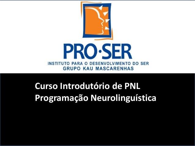 Curso Introdutório de PNL Programação Neurolinguística