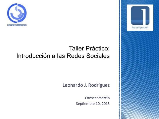 Leonardo J. Rodríguez Consecomercio Septiembre 10, 2013