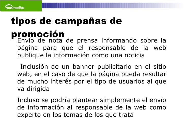 tipos de campañas de promoción Envío de nota de prensa informando sobre la página para que el responsable de la web publiq...