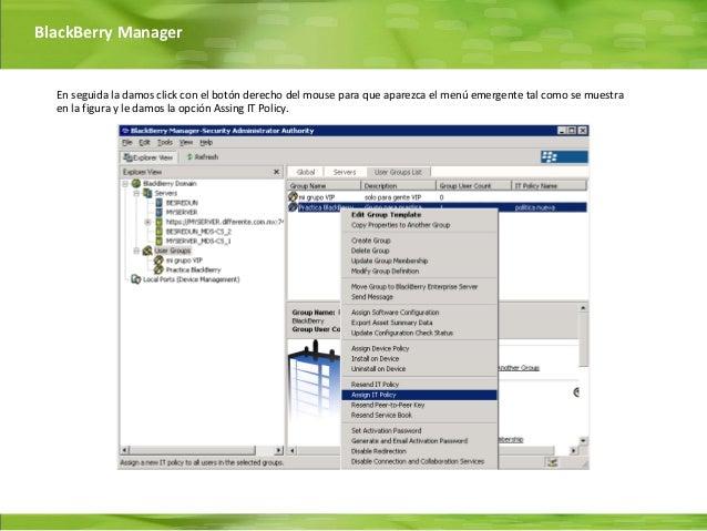 BlackBerry Manager  En seguida la damos click con el botón derecho del mouse para que aparezca el menú emergente tal como ...