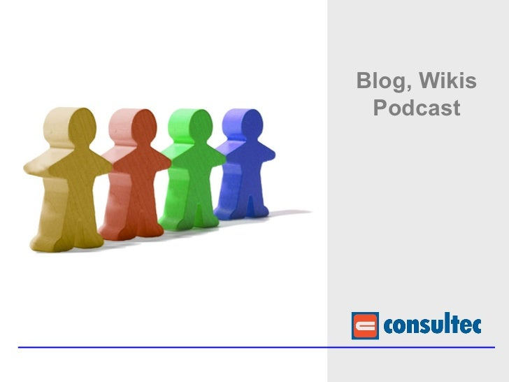 Blog, Wikis Podcast
