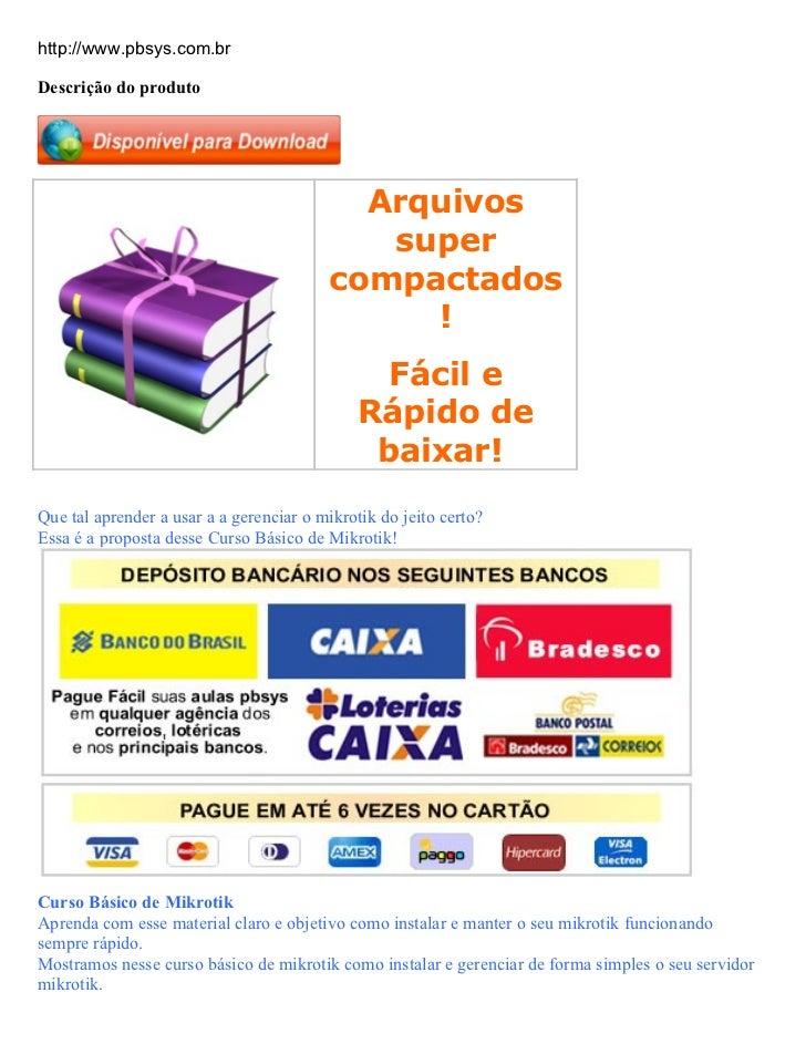 http://www.pbsys.com.brDescrição do produto                                           Arquivos                            ...