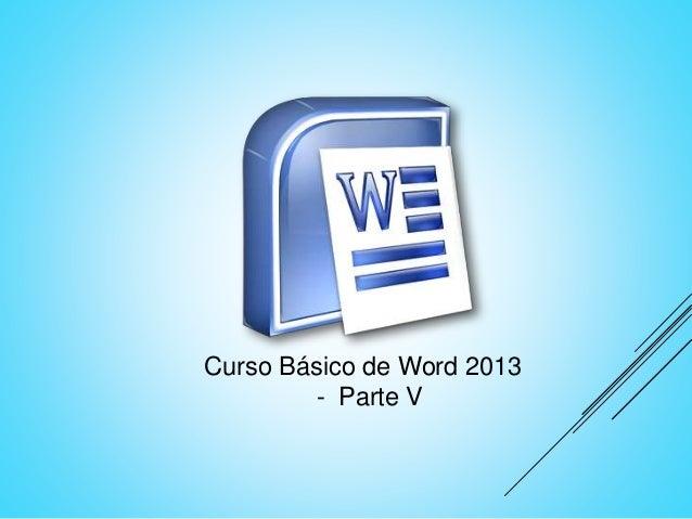 Curso Básico de Word 2013 - Parte V