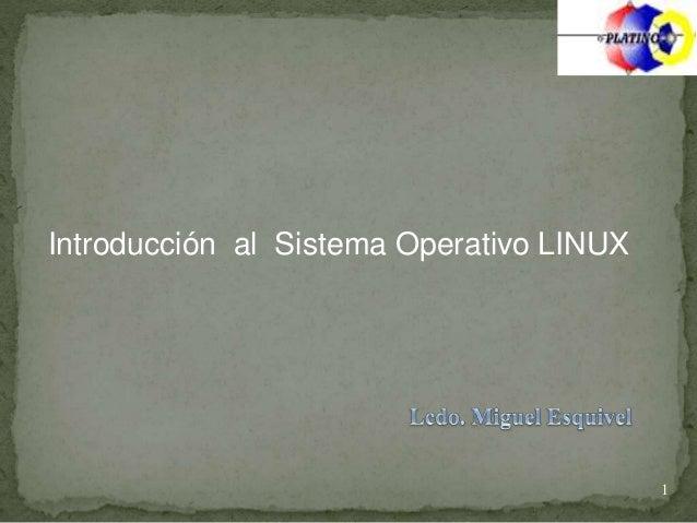 Introducción al Sistema Operativo LINUX 1