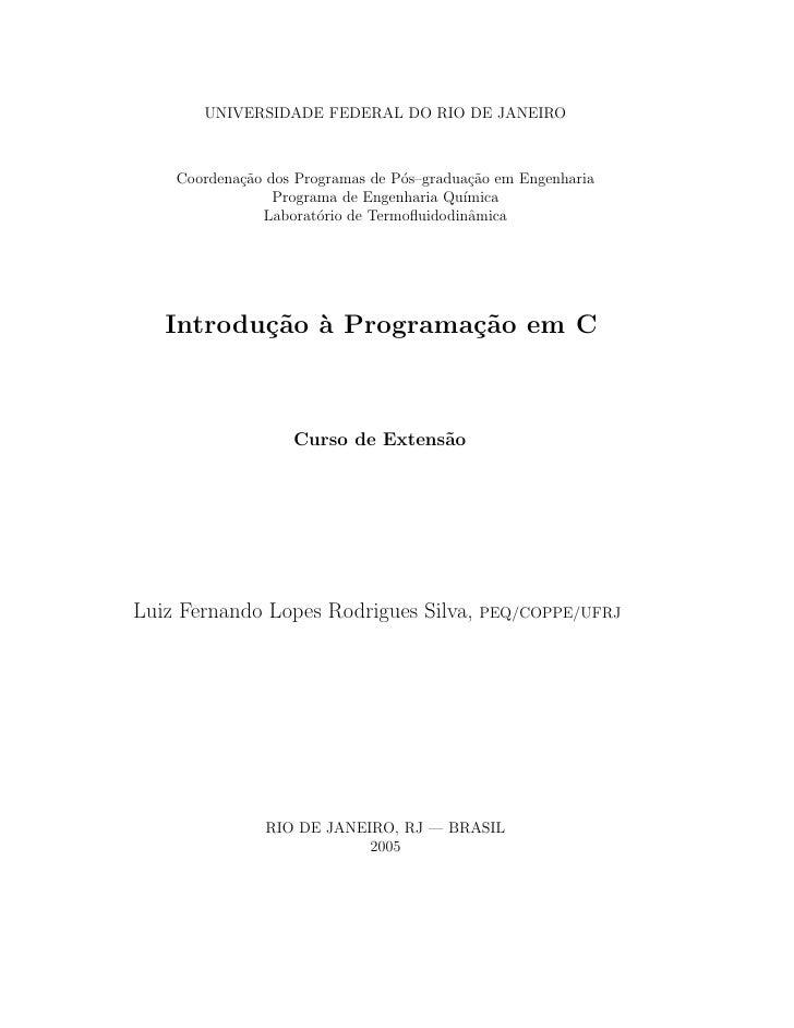 UNIVERSIDADE FEDERAL DO RIO DE JANEIRO    Coordena¸˜o dos Programas de P´s–gradua¸˜o em Engenharia            ca          ...