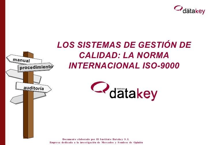 LOS SISTEMAS DE GESTIÓN DE CALIDAD: LA NORMA INTERNACIONAL ISO-9000 procedimiento auditoría manual