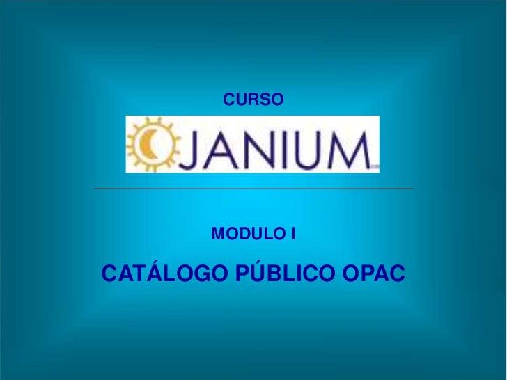 CURSO       MODULO ICATÁLOGO PÚBLICO OPAC