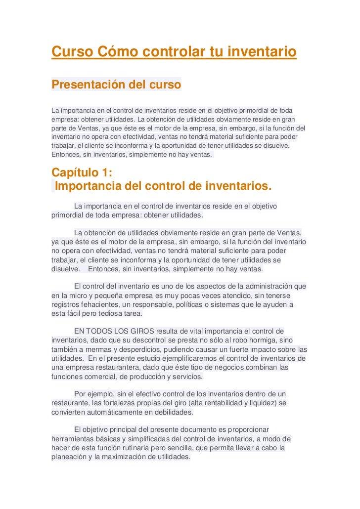 Curso Cómo controlar tu inventarioPresentación del cursoLa importancia en el control de inventarios reside en el objetivo ...