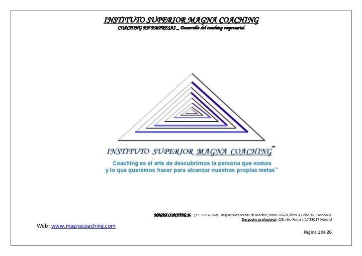 INSTITUTO SUPERIOR MAGNA COACHING                             COACHING EN EMPRESAS _ Desarrollo del coaching empresarial  ...
