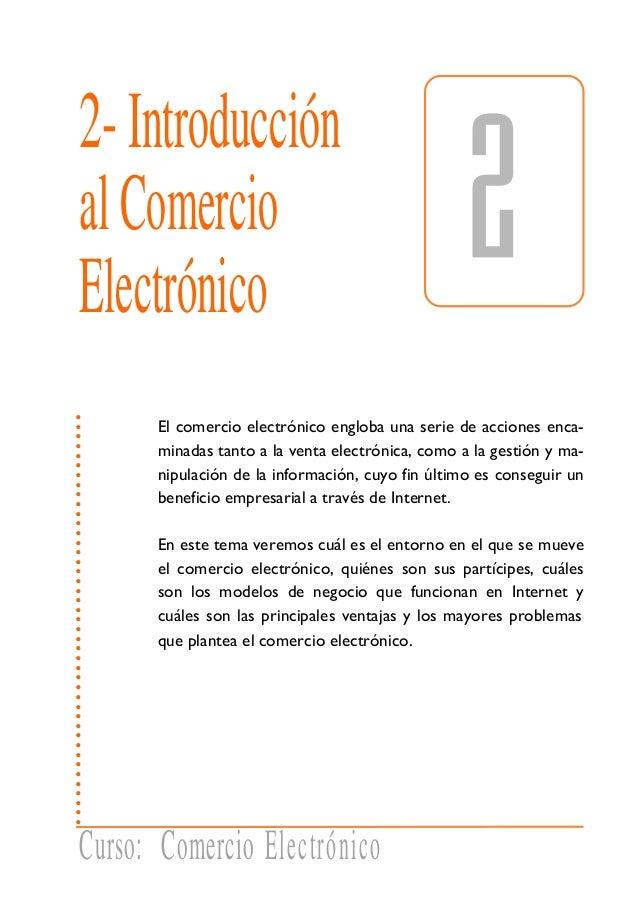 Tema2: Introducciónalcomercioelectrónico 29 ........................................... 2-Introducción alComercio Electrón...
