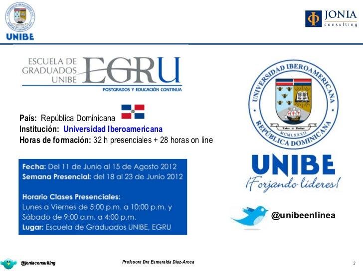 Curso 2012 Community Man@gement Unibe (Republica Dominicana) Slide 2