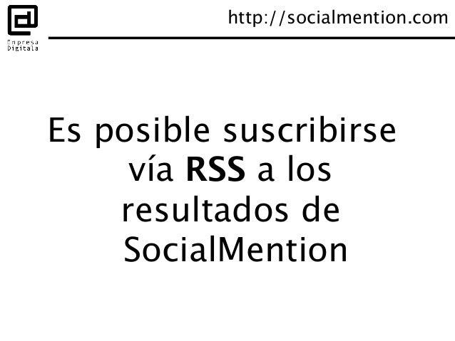Otra alternativa: Mention http://mention.net