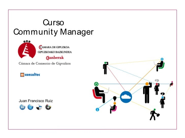 CursoCommunity Manager Juan Francisco Ruiz