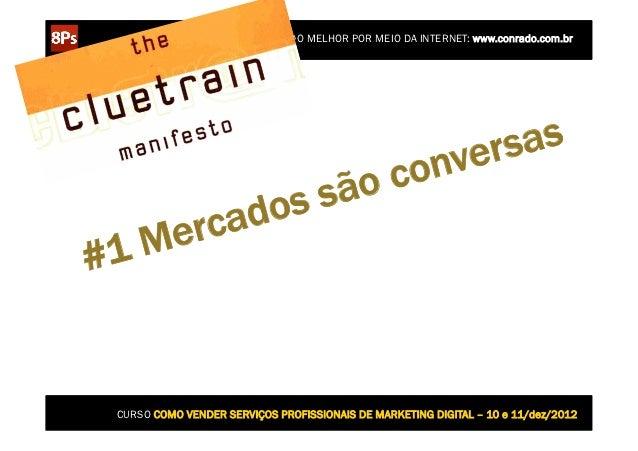 CONSTRUINDO UM MUNDO MELHOR POR MEIO DA INTERNET: www.conrado.com.br                                            er sas    ...