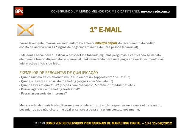 CONSTRUINDO UM MUNDO MELHOR POR MEIO DA INTERNET: www.conrado.com.br                                                 1º E-...