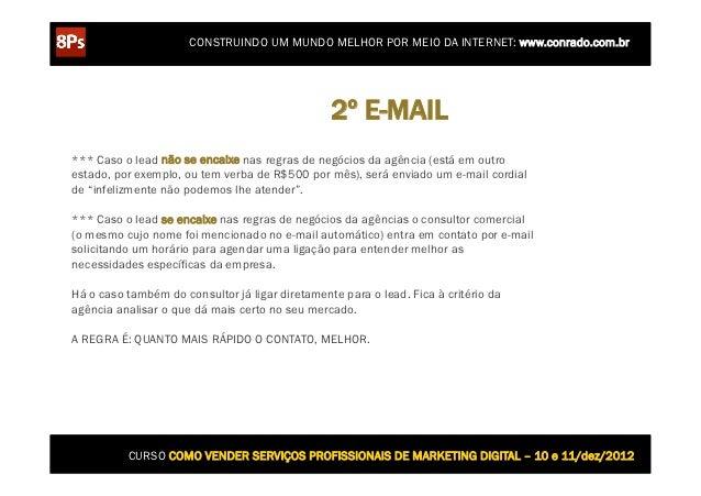 CONSTRUINDO UM MUNDO MELHOR POR MEIO DA INTERNET: www.conrado.com.br                                                 2º E-...