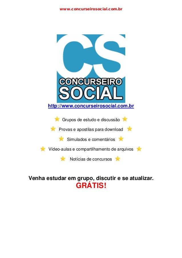 www.concurseirosocial.com.br       http://www.concurseirosocial.com.br             Grupos de estudo e discussão           ...