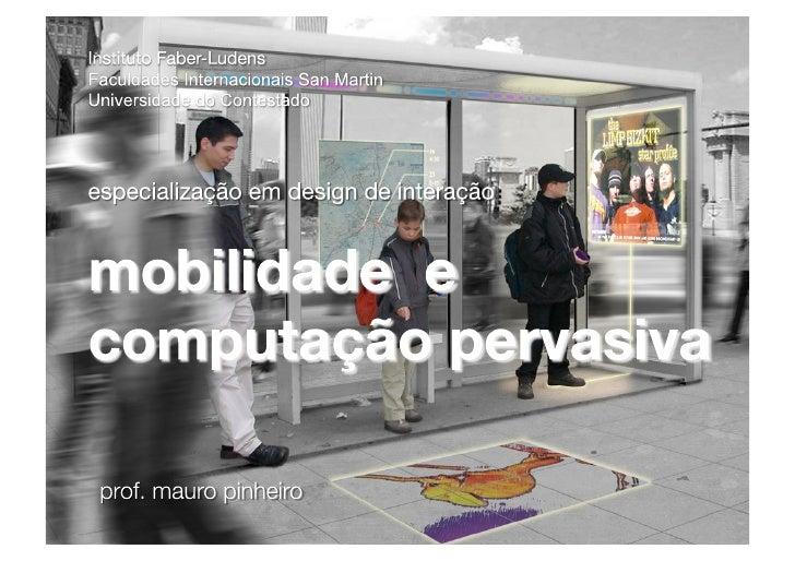 especialização em design de interação    mobilidade e computação pervasiva