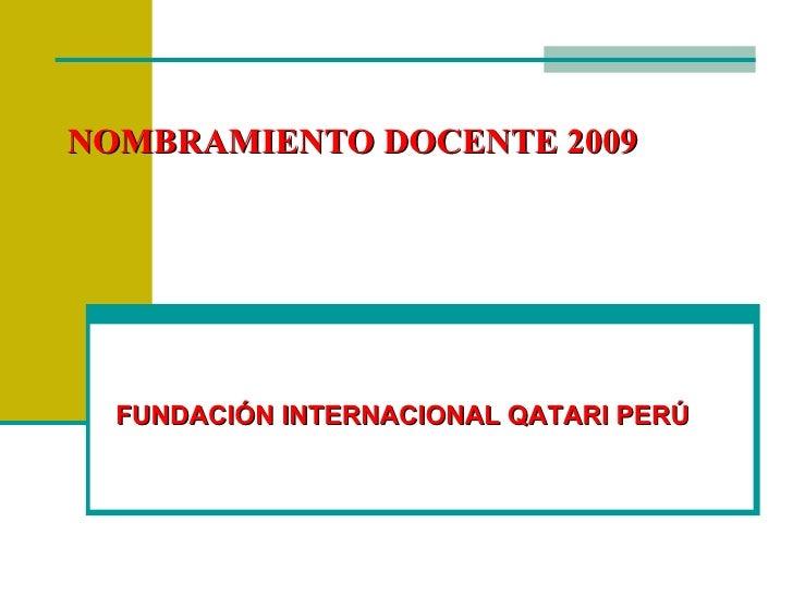 NOMBRAMIENTO DOCENTE 2010 FUNDACIÓN INTERNACIONAL QATARI PERÚ