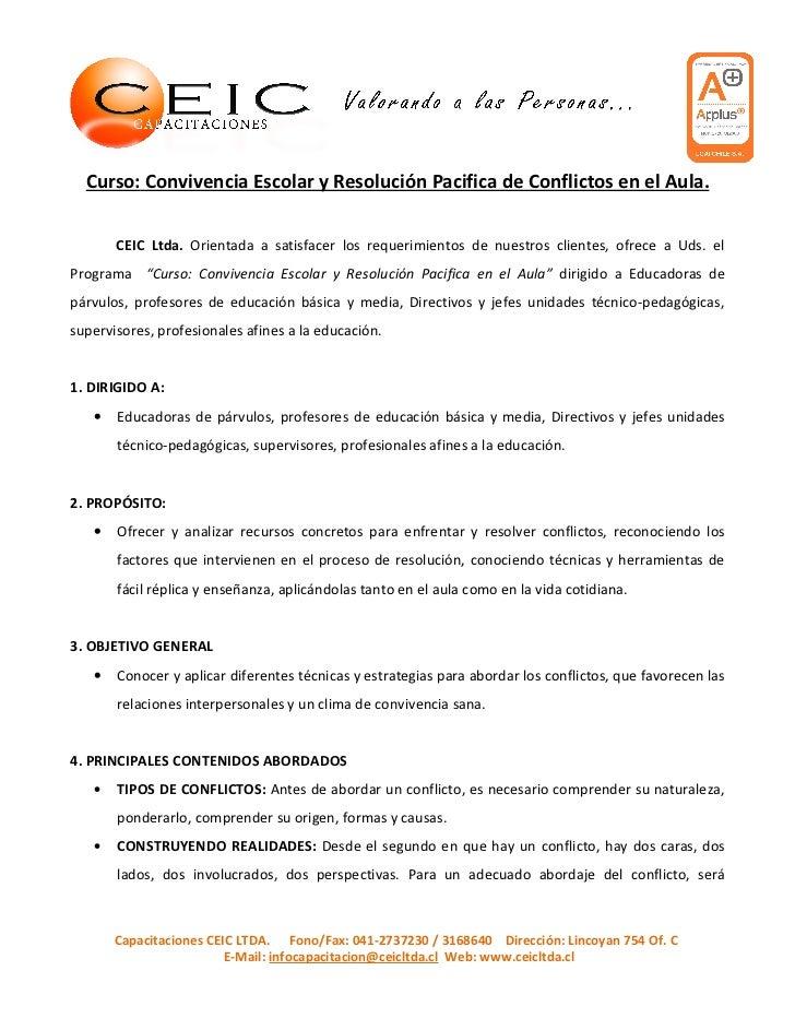 Curso: Convivencia Escolar y Resolución Pacifica de Conflictos en el Aula.       CEIC Ltda. Orientada a satisfacer los req...