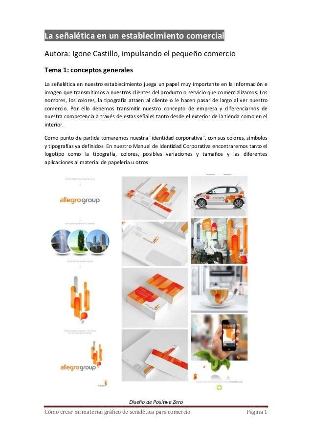 La señalética en un establecimiento comercialAutora: Igone Castillo, impulsando el pequeño comercioTema 1: conceptos gener...