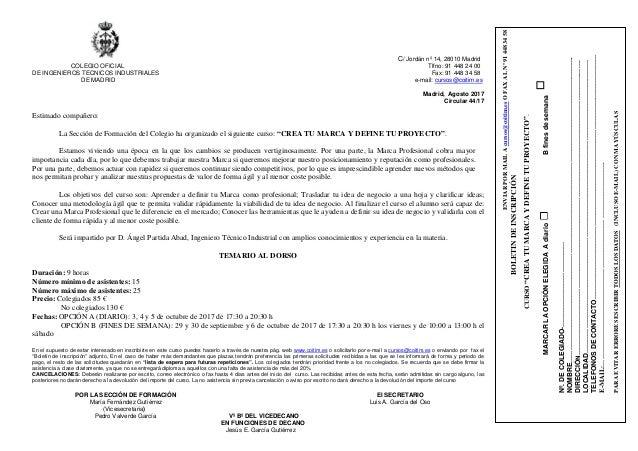 C/ Jordán nº 14, 28010 Madrid COLEGIO OFICIAL Tlfno: 91 448 24 00 DE INGENIEROS TECNICOS INDUSTRIALES Fax: 91 448 34 58 DE...