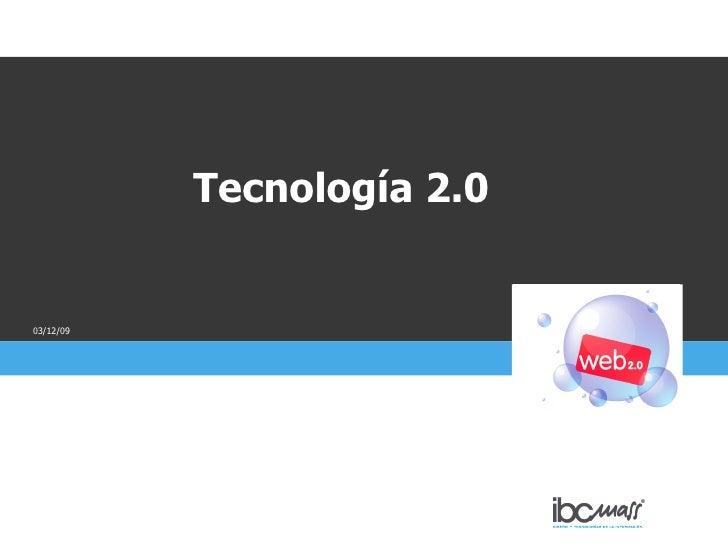 07/06/09 Tecnología 2.0