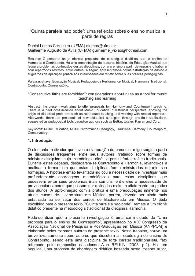 """1 """"Quinta paralela não pode"""": uma reflexão sobre o ensino musical a partir de regras Daniel Lemos Cerqueira (UFMA) dlemos@..."""