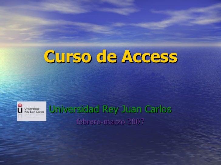 Curso de Access Universidad Rey Juan Carlos febrero-marzo 2007